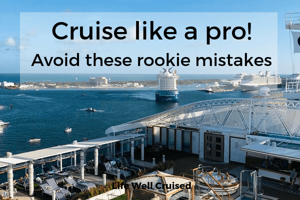 Cruise Like a pro.Avoid these rookie mistakes