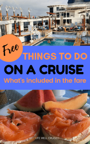 free things todo on a cruise - what is included