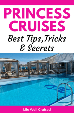 Princess Cruises - Best Tips, Tricks and Secrets PIN image