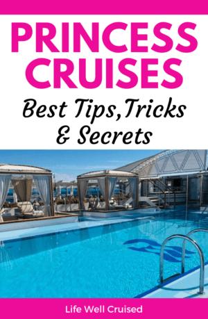 Princess Cruises - Best Tips, Tricks and Secrets PIN image