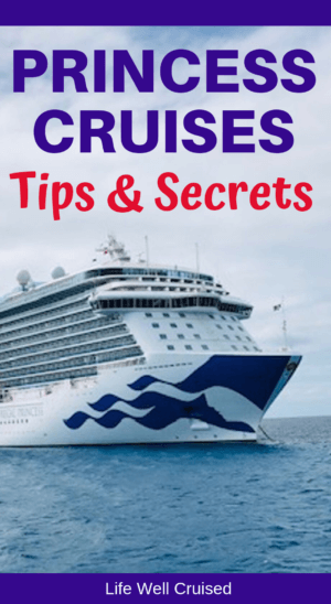 Princess Cruises Tips and Secrets PIN image