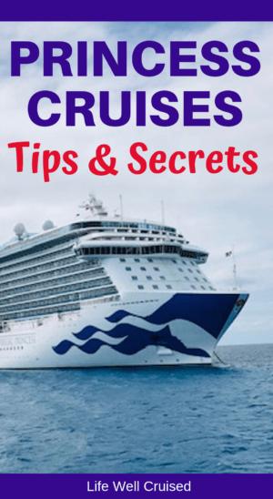 Princess Cruises Tips and Secrets PIN image
