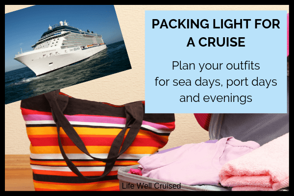 packing light for a cruise tips