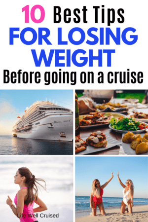 10 Best tips for losing weight before going on a cruise PIN