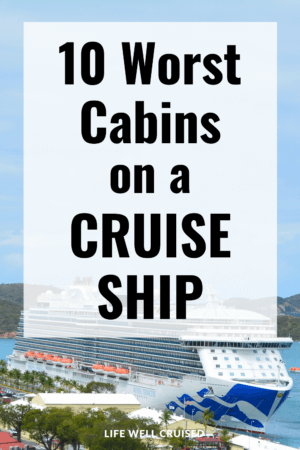 10 Worst Cabins on a Cruise Ship PIN image