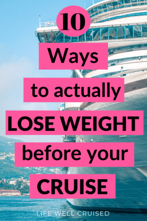 10 ways to actually lose weight before your cruise PIN