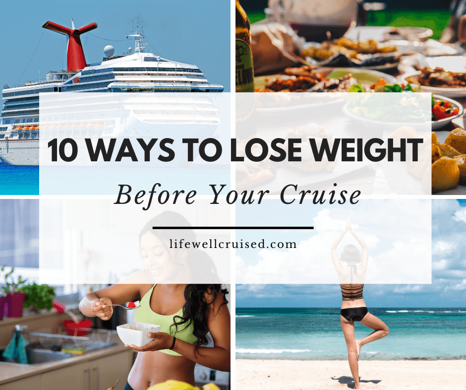 10 ways to lose weight before your cruise