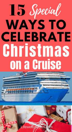 15 Special Ways to Celebrate Christmas on a cruise PIN image