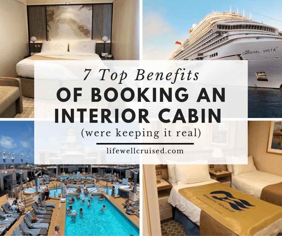 7 Top Benefits of Booking an Interior Cabin