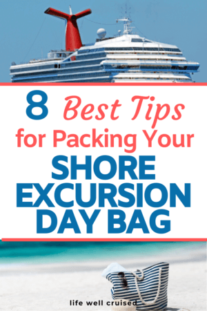 8 Best Tips to Packing Your Shore Excursion Guide