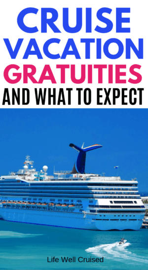 cruise vacation gratuities PIN iage