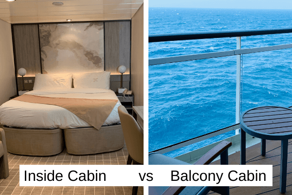 Inside Cabin vs balcony cabin 6 x 4