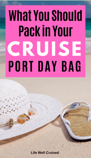 What You Should Pack in Your Cruise Port Day Bag