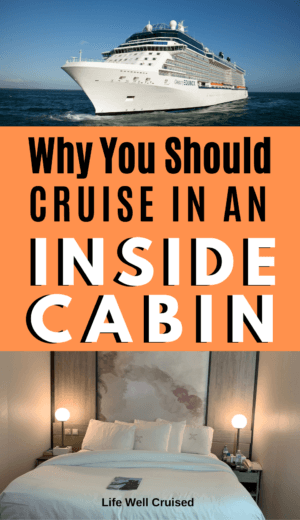 Why You Should Cruise in an Inside Cabin PIN