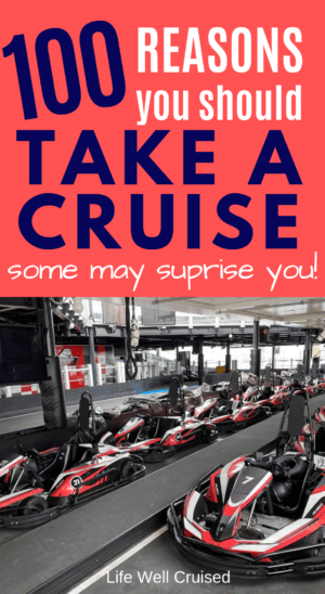 100 Reasons You Should Take a Cruise
