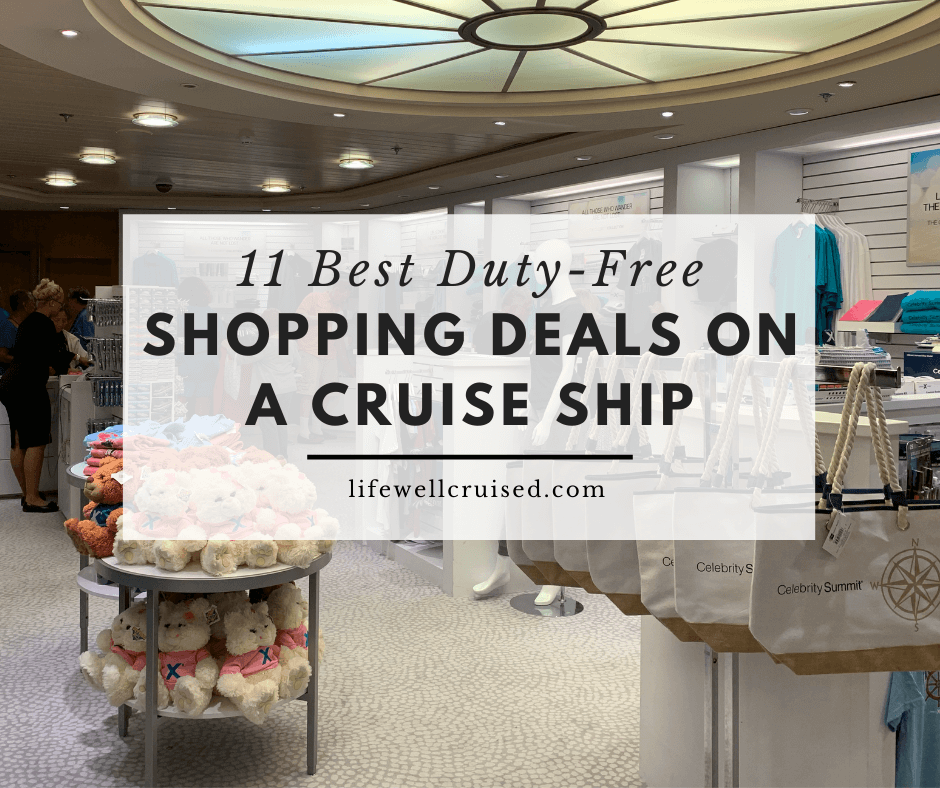 11 Best Duty-Free Shopping Deals on a Cruise Ship