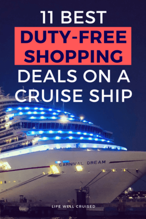 11 Best Duty Free Shopping Deals on a Cruise Ship