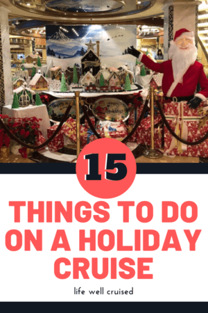 15 Things to do on a Holiday Cruise PIN image