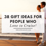 38 Gift Ideas for People Who Love to Cruise