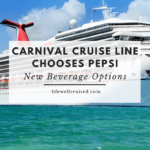 Carnival Cruise Line Chooses Pepsi - new beverage options