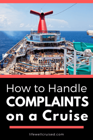 How to Handle Complaints on a cruise PIN image