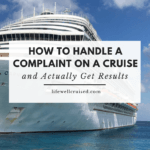 how to handle a complaint on a cruise