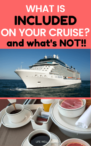 What is included on your cruise, and what's not PIN image