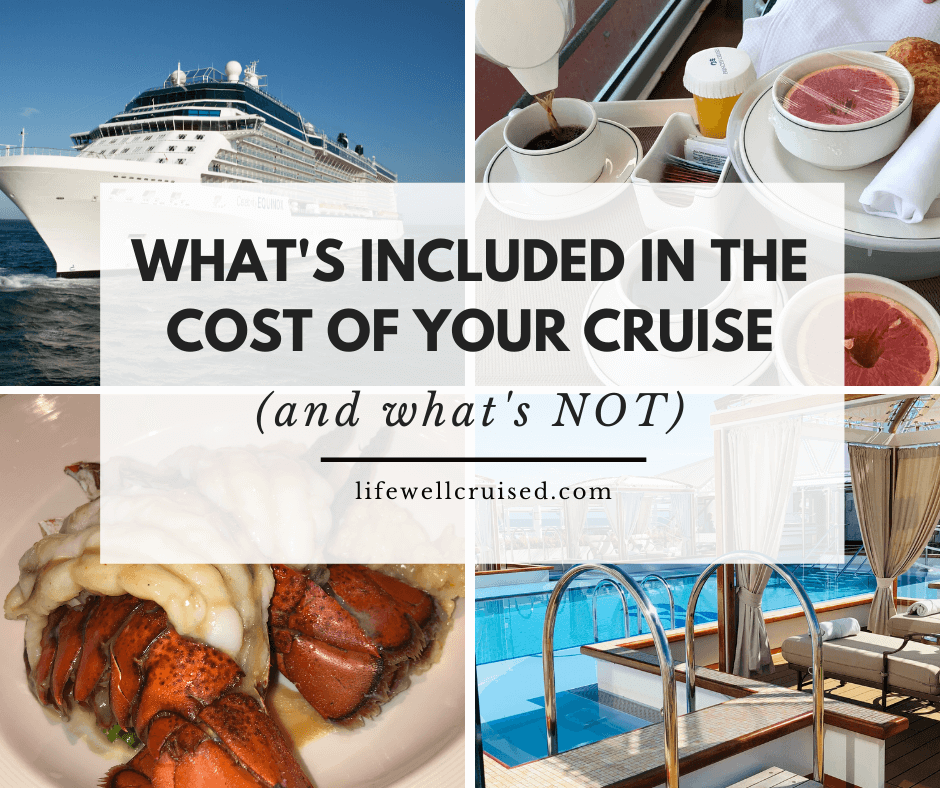 What's included in your Cruise Price (and What's Not)