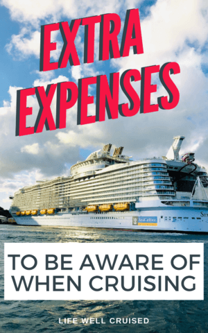 extra expenses to be aware of when cruising