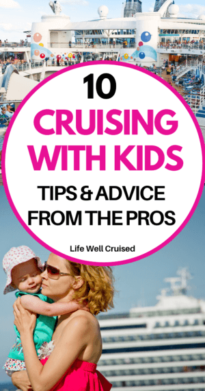 10 Cruising With Kids Tips & Advice from the Pros PIN