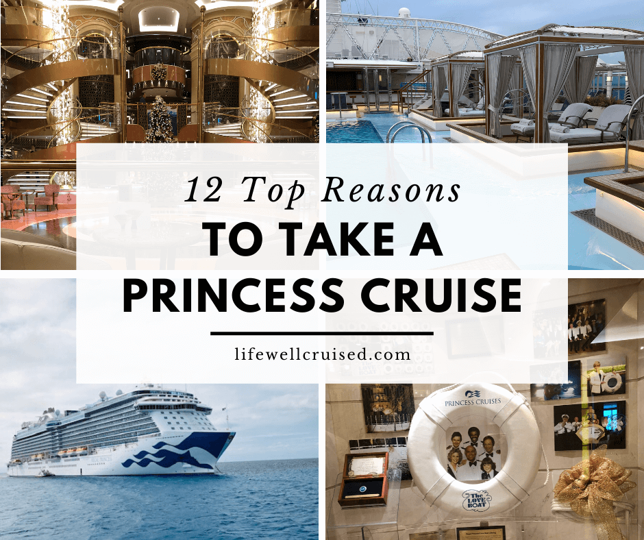 12 Top Reasons to Cruise with Princess Cruises
