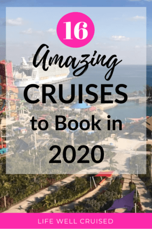 16 Amazing Cruises to Book in 2020 PIN