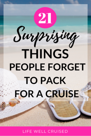 21 Surprising Things People Forget to Pack for a Cruise
