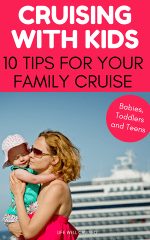 Cruising with Kids - 10 Tips for Your Family Cruise PIN