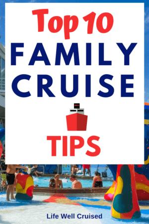 Top 10 Family Cruise Tips PIN