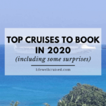 Top Cruises to Book in 2020