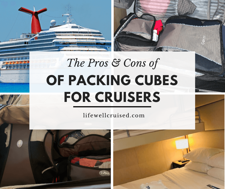 The Pros and Cons of Packing Cubes for Cruisers