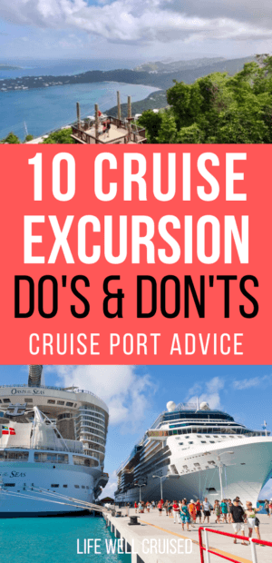 10 Cruise Excursion do's and dont's