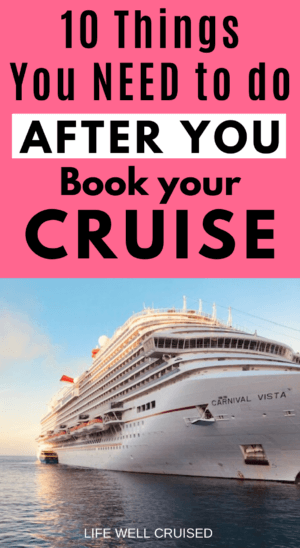 10 Things You NEED to do After YOu Book Your Cruise PIN
