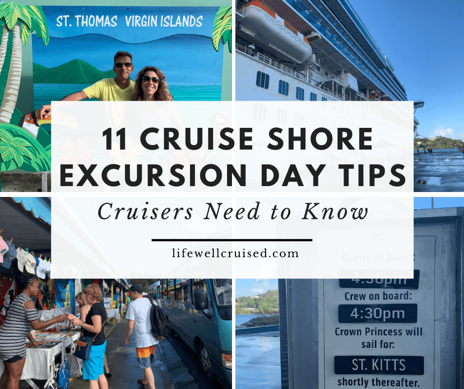 11 Cruise Shore Excursion Day Tips (Cruisers need to know)