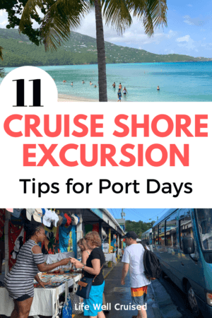11 Cruise Shore Excursion Tips for Port Days PIN