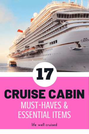 Cruise Cabin Must-Haves and Essential Items