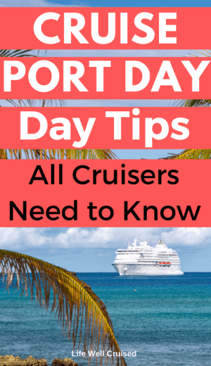 cruise port day tips all cruisers need PIN