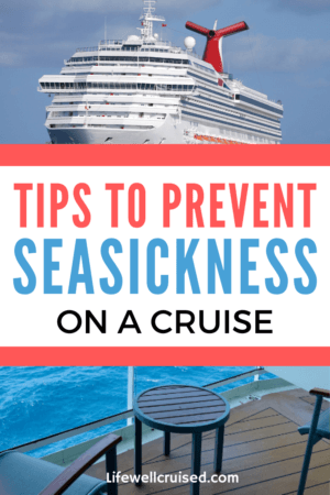 Tips to Prevent Seasickness on a Cruise