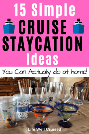 15 Simple Cruise Staycation Ideas You Can Actually do at Home PIN