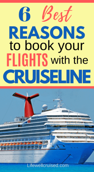 6 Best Reasons to Book your Flights with the cruise line PIN