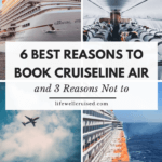 6 best reasons to book cruiseline air & 3 reasons not to