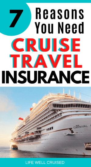 7 Reasons You Need Cruise Travel Insurance
