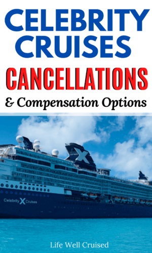 Celebrity Cruises Cancellation & Compensation Options PIN