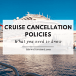 Cruise Cancellation Policies Featured photo